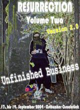 Resurrection Volume Two - Unfinished Business